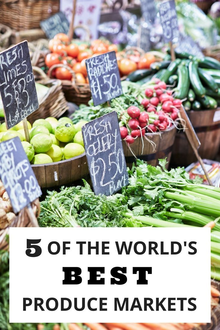Travel tip - visit produce markets around the world and discover the local people and culture