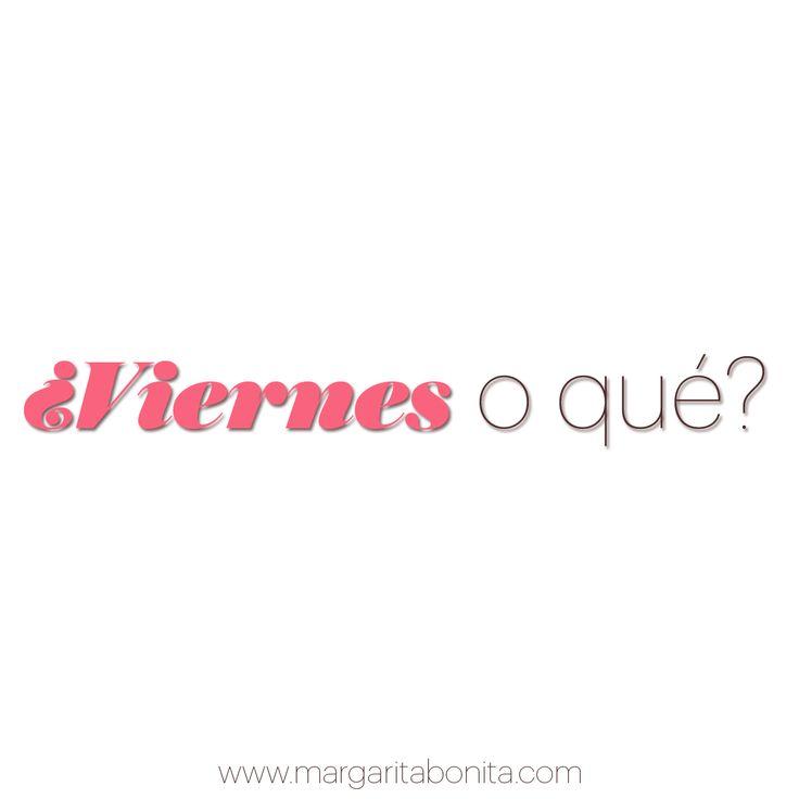 #Viernes #Friday #Vendredi