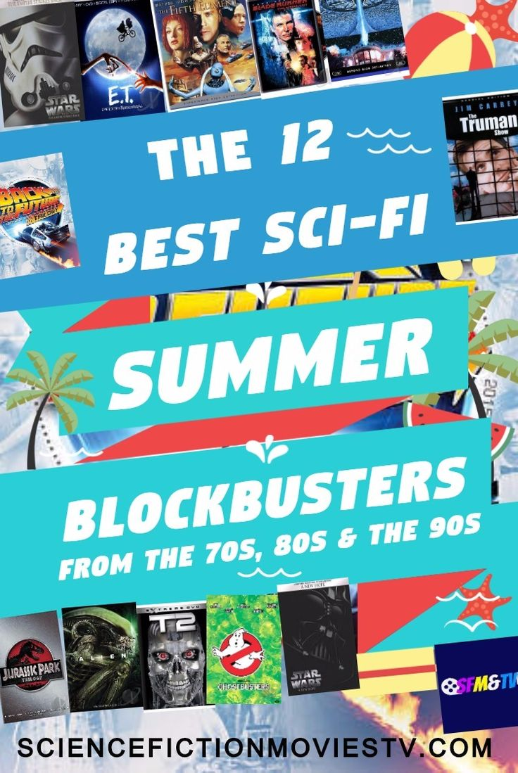 Let s take a look at 12 of the best sci fi summer blockbusters films of the 70s 80s and the 90s scifi summer blockbuster films 70s 80s 90s