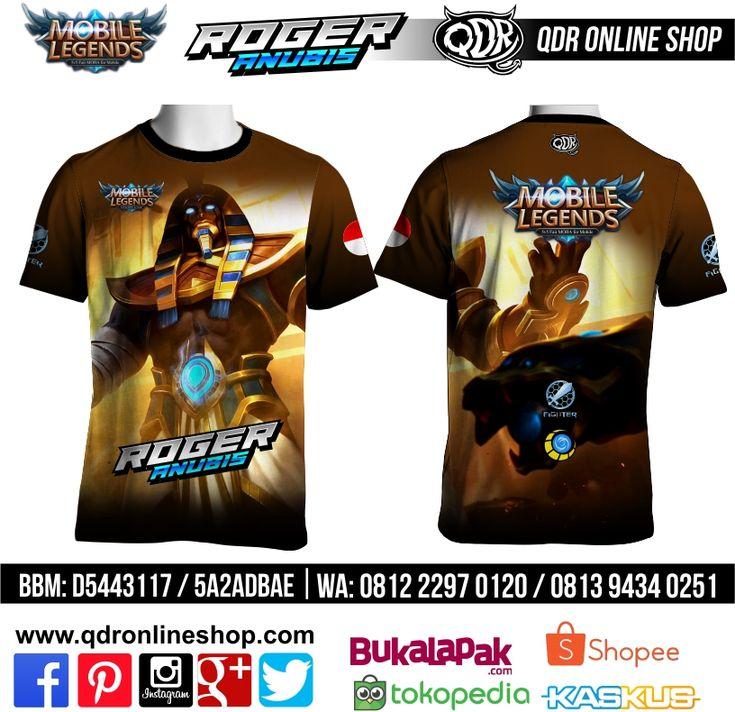 T-Shirt Mobile Legends Roger Skin Anubis untuk pemesanan: BBM D5443117 / 5A2ADBAE (Qdr online shop)  WA/LINE 081222970120 / 08129434025 www.qdronlineshop.com