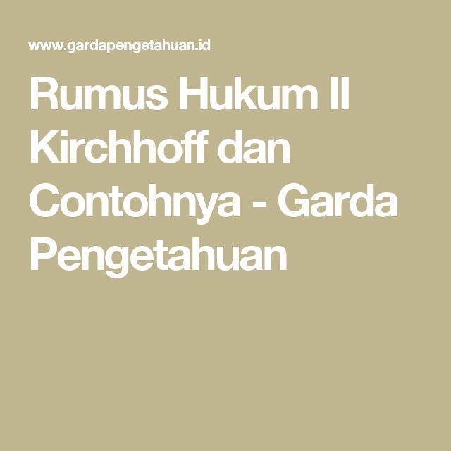 Rumus Hukum II Kirchhoff dan Contohnya - Garda Pengetahuan