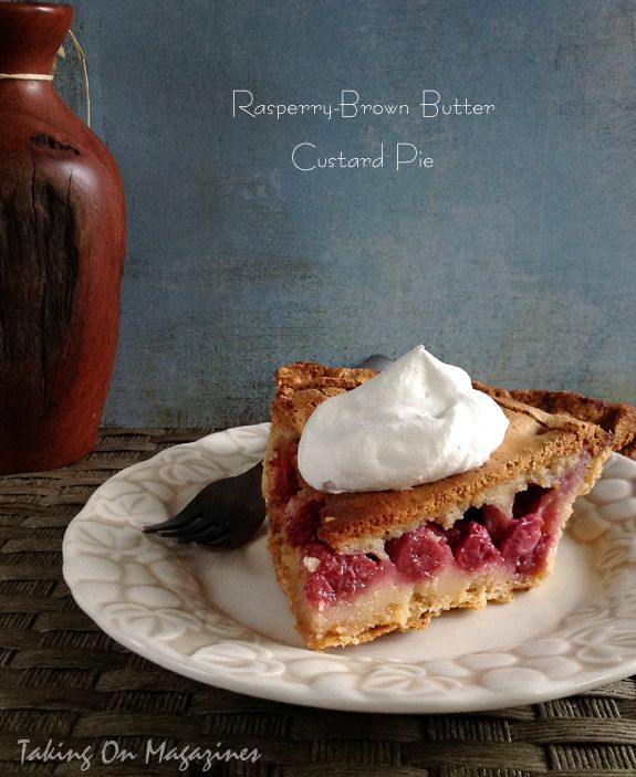 Raspberry-Brown Butter Custard Pie: Think of this pie as a present. The crisp crust hides delicious raspberries and a creamy, decadent custard. It's delicious.