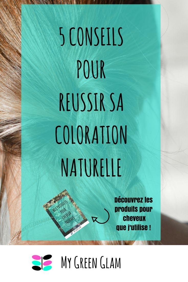 5 conseils pour russir votre premire coloration naturelle la liste de mes produits naturels pour - Coloration Cheveux Produits Naturels