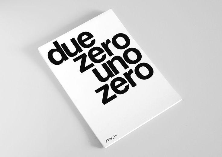 Due Zero Uno Zero by Artiva Design / 2010 / Brochure / Art Direction / Layout