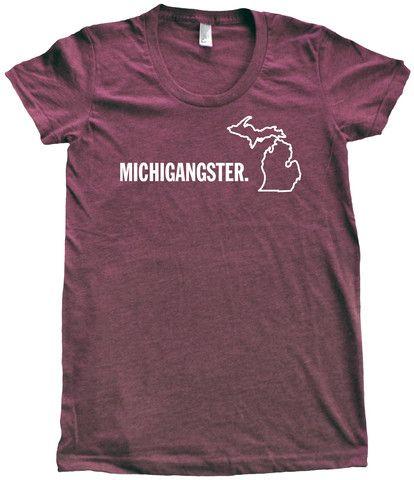 """""""Michigangster"""" T-shirt, $24.00 + $4.50 shipping #michigan"""