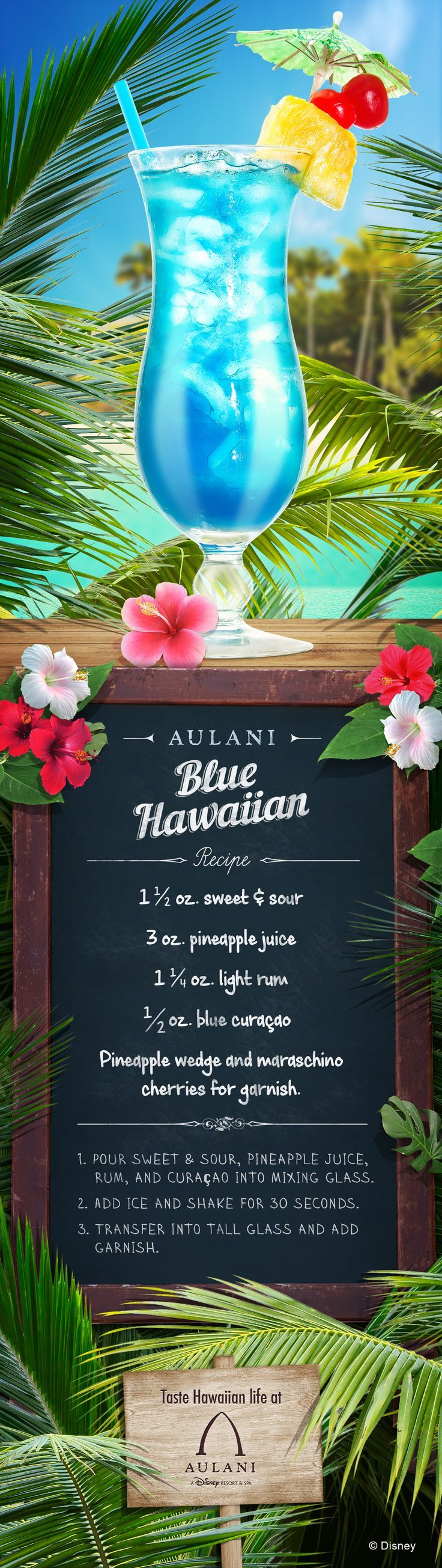 Feeling blue? A Blue Hawaiian just might be the cure! Give this light and refreshing cocktail recipe a try and bring the flavors of Hawaii and Aulani to your home!