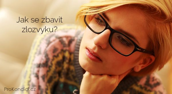 Jak se zbavit zlozvyku? | ProKondici.cz