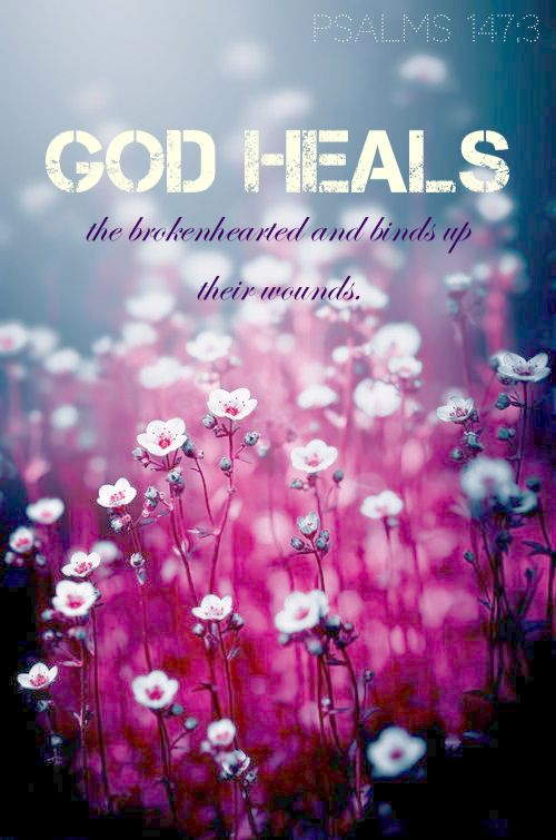 """Psalms 147:3 """"God heals the brokenhearted and binds up their wounds."""" May you feel our Heavenly Father's presence as He gently, tenderly binds your wounds & comforts your heart. We who have lost our beloved child need our hearts, spirits, minds, & bodies re-knit within us; it is a long, slow, tedious process that requires our diligence and patience, but most of all it requires that gentle & constant love of our Father who is ever ready to come alongside with His comfort. Praying4U, Angie…"""