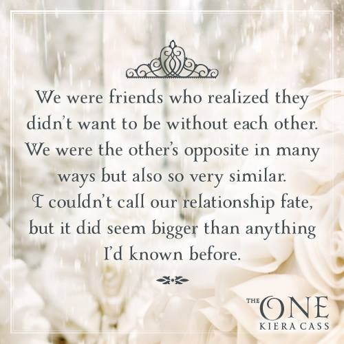 Quote from THE ONE by Kiera Cass - I LOVE THIS BOOK!!!!!!!!!!!!!!!!!!!!!!!!!!!!!!!!! but in my opinion some things at the end could have changed but I still loved it