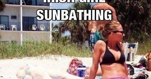 Men's and Women's Humor : Off Beat Humor - Irish Girl Sunbathing...