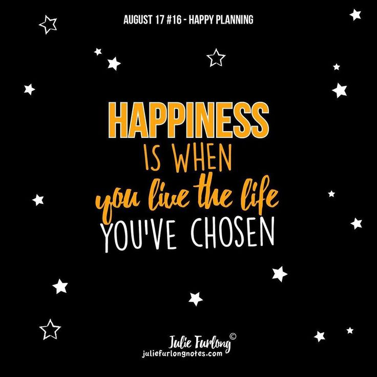 For me happiness is when things are going as well as they can be – living a life I've chosen.  #happyplanning #planning #quotesdaily #quoteoftheday #newtopic #lifeplan #thehappyplan #newtopic #beprepared #behappy#livelife#livelifehappy#liveyourlife #quotestoliveby #juliefurlongnotes #bepositive #happiness #behappy #lifequotes #vitality #naturallife