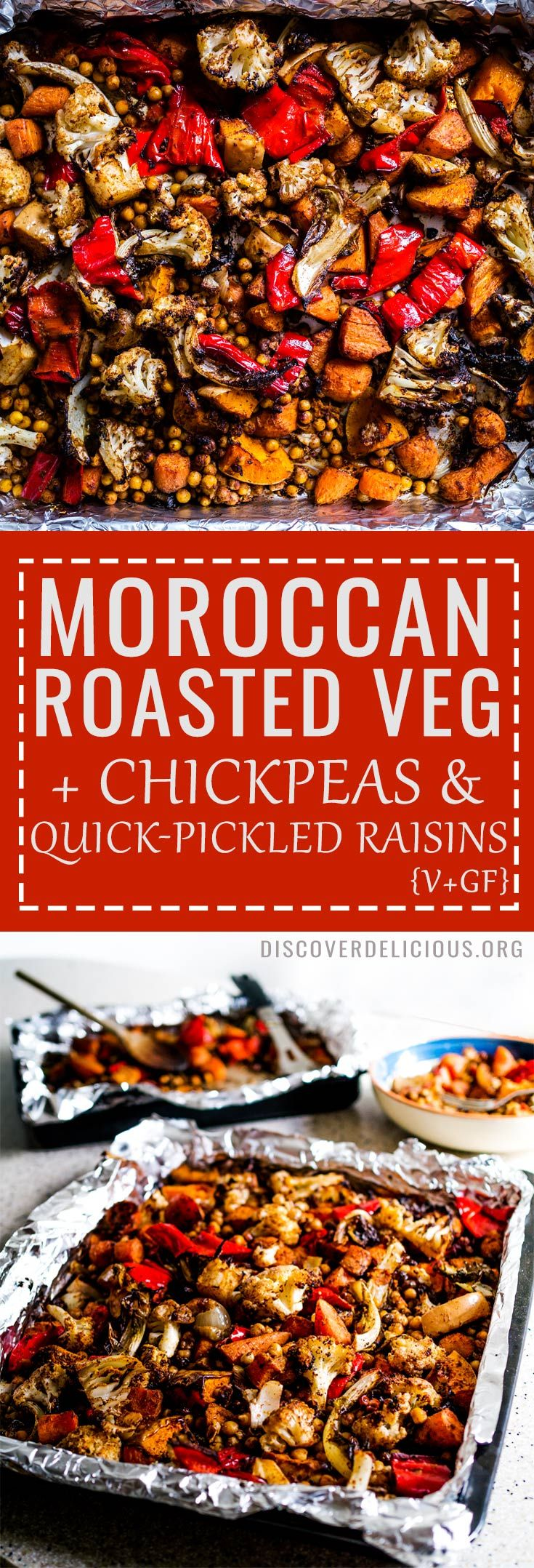 Moroccan Roasted Vegetables w/ Chickpeas + Quick-Pickled Raisins Recipe   Vegan + GF   www.discoverdelicious.org