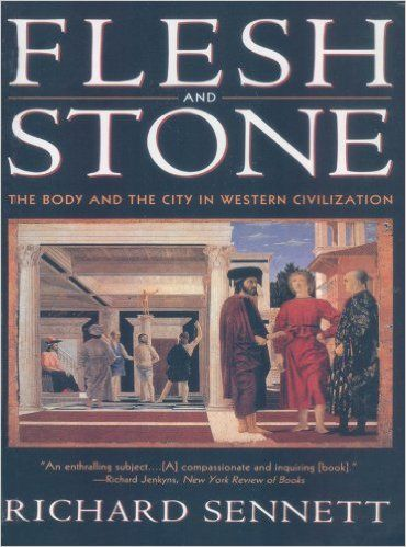 Flesh and Stone: The Body and the City in Western Civilization - Kindle edition by Richard Sennett. Politics & Social Sciences Kindle eBooks @ Amazon.com.
