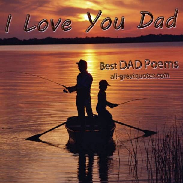 Great Collection Of Father Poems - Dad Poems - Father Daughter Poems - Fathers Day Poems - Father Son Poems - Step Dad Poems - Daddy Poems - Dads Birthday Poems