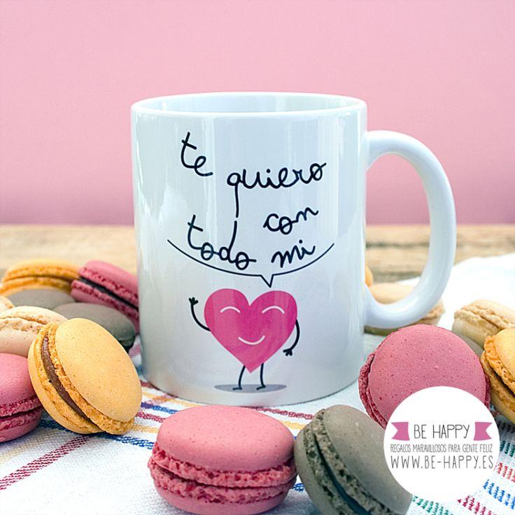 """Taza """"Te quiero con todo mi corazón"""". A la venta en www.be-happy.es #taza #tazas…"""