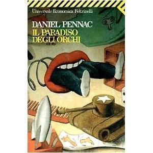 Daniel Pennac - Il paradiso degli orchi [e tutta la serie di Belleville]