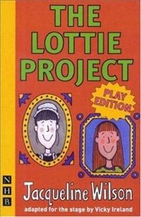 PRINCIPLED : The Lottie Project by Jacqueline Wilson