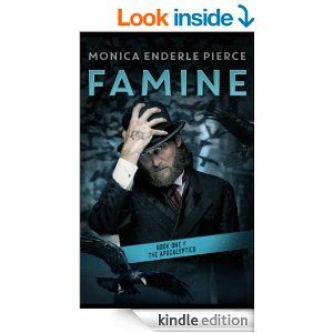 Amazon.com: Famine: Book One of The Apocalyptics eBook: Monica Enderle Pierce