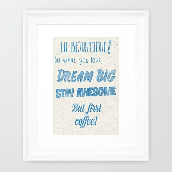 Hi Beautiful Do what you love Dream Big Stay Awesome от AristaType
