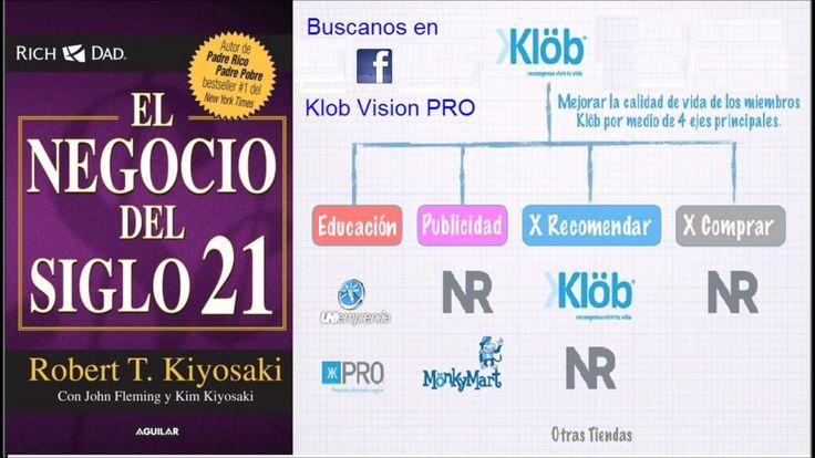 EL NEGOCIO DEL SIGLO 21 ROBERT KIYOSAKI - KLOB