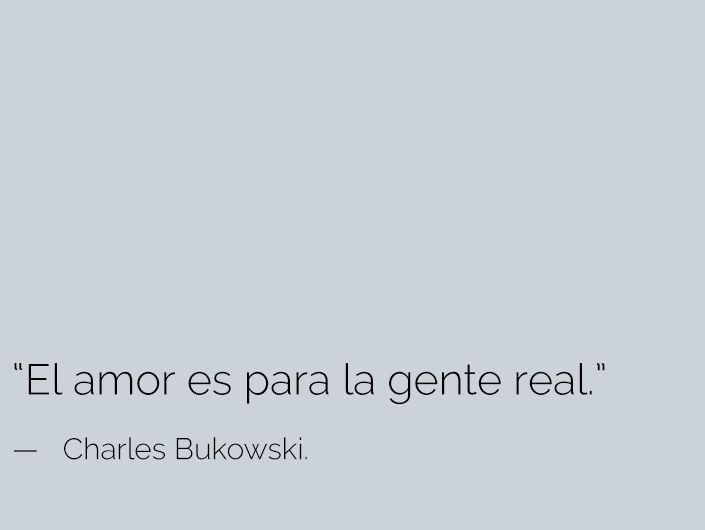 El amor es para la gente real. <3