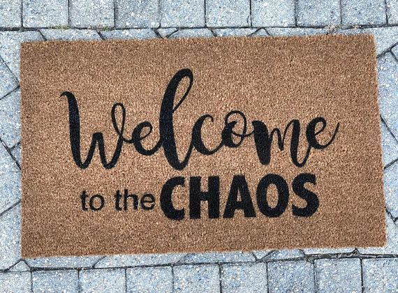 Welcome To The Chaos Doormat Welcome Doormat Welcome To The Chaos Housewarming Gift Doormat Funny Doormat Door Mat Diy Door Mat Funny Doormats