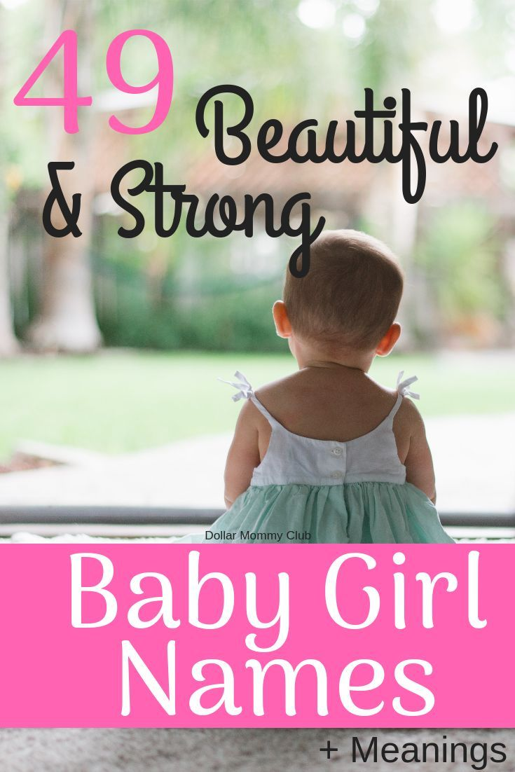 49 Strong And Powerful Baby Girl Names And Meanings!   All ...
