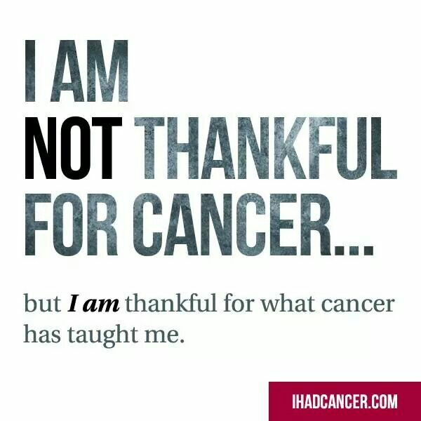 I hate cancer but yes it does teach u