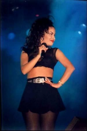 Selena Quintanilla, I have loved her since I was a little girl.