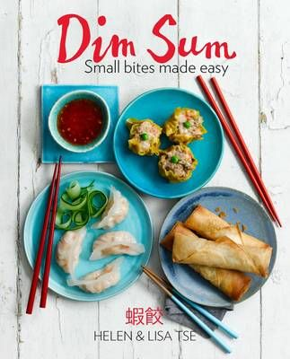 45 best books for the pantry images on pinterest kitchens books buy dim sum small bites made easy foreword by ken hom by helen tse lisa tse from waterstones today click and collect from your local waterstones or get forumfinder Gallery