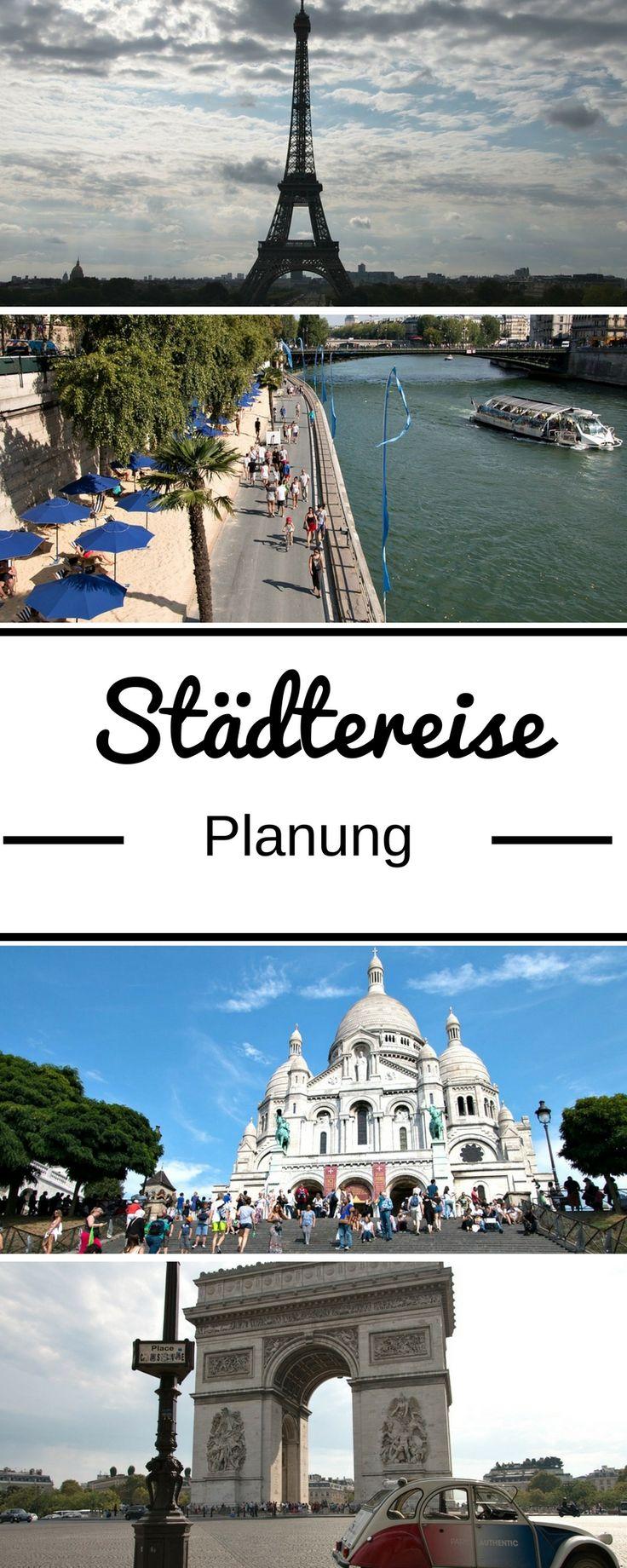 Im Artikel auf meinem Reiseblog zeige ich euch, wie ihr in 9 Schritten eure Städtereise mit Flug planen könnt. Damit ihr aus Reisezeit und -budget das Beste herausholt! #Städtereisen #Städtereise #CityTrip #Reiseplanung #Paris