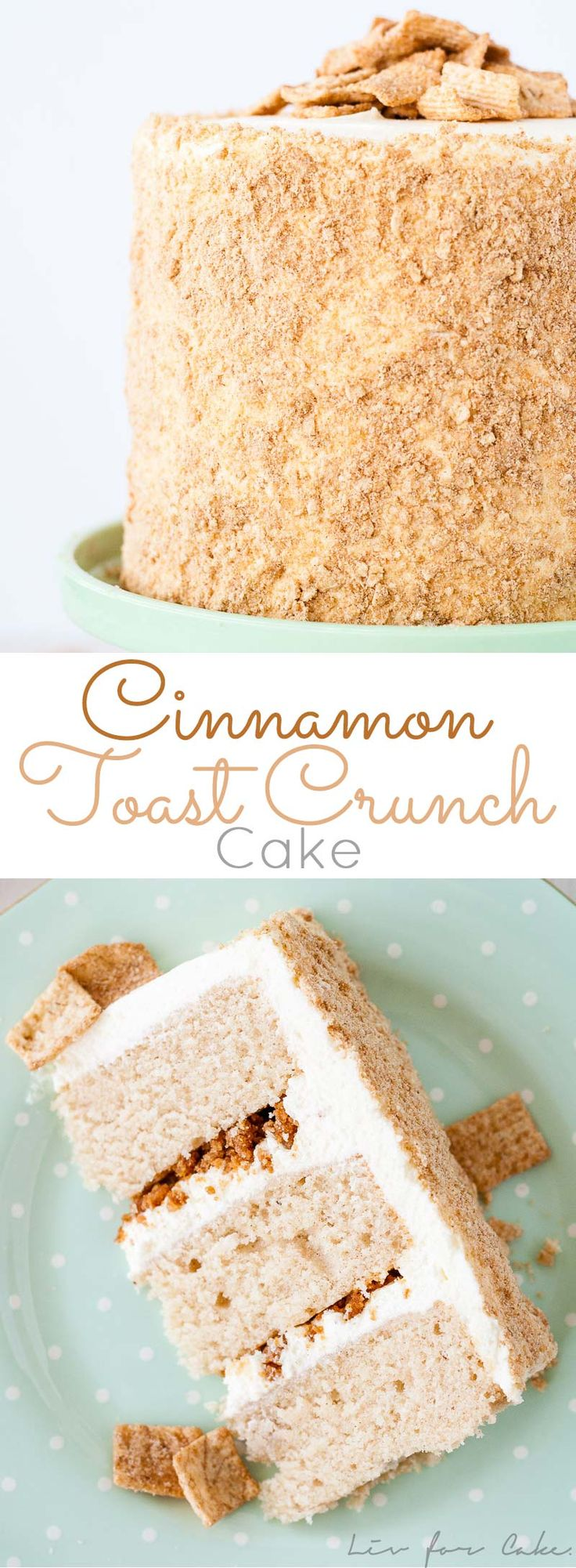 Your favorite cereal in cake form! Cinnamon cake, cream cheese frosting, and Cinnamon Toast Crunch crumble.   livforcake.com