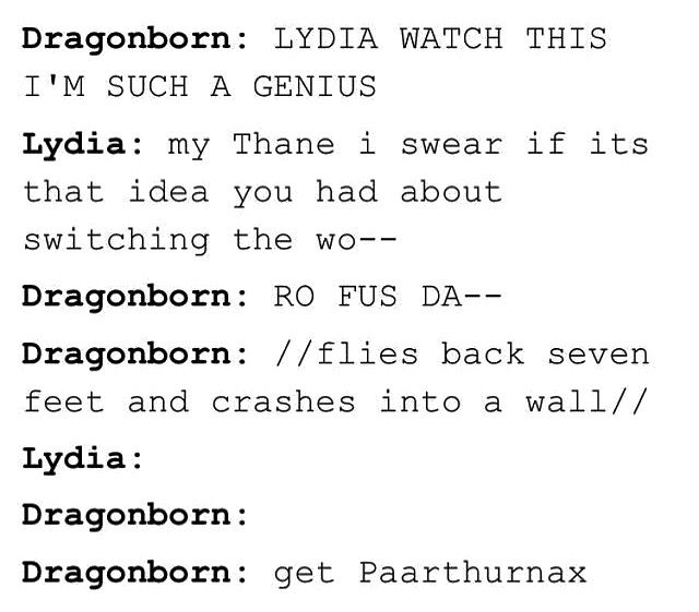 Fus Ro Dah word switch tehe i always wondered what would happen