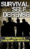 Free Kindle Book -   Survival Self Defense: Keep Yourself And Your Family Protected (Self Defense Gear, Home Defense Tactic, Self Defense Equipment) Check more at http://www.free-kindle-books-4u.com/sports-outdoorsfree-survival-self-defense-keep-yourself-and-your-family-protected-self-defense-gear-home-defense-tactic-self-defense-equipment/