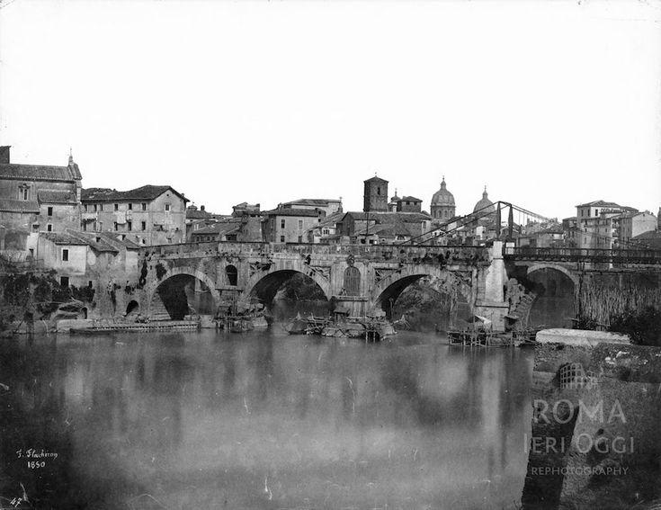"""Ponte Rotto (Flacheron, 1850) Ponte Rotto ancora """"intero"""" dal lato Trastevere e con la passerella in ferro dall'altra. Siamo prima della costruzione dei muraglioni…"""
