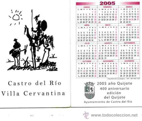 Calendario de bolsillo. Don Quijote y Sancho Panza. (2005) Especial 400 aniversario edición Quijote
