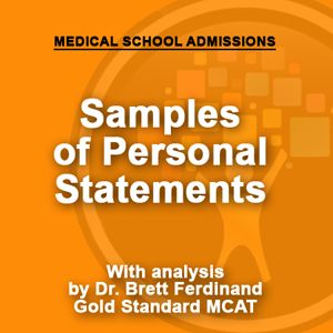 Medical school admissions: personal statements and analysis by Dr. Brett Ferdinand. Great advice for future doctors!