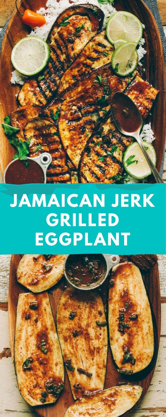 Jamaican Jerk Grilled Eggplant (With images) | Jamaican ...