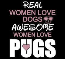 Amazing Women Love Pugs by onyxdesigns