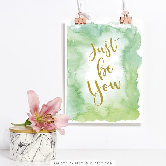 Printable wall art - Just be you - gold lettering on green watercolor background by Amistyle Art Studio on Etsy