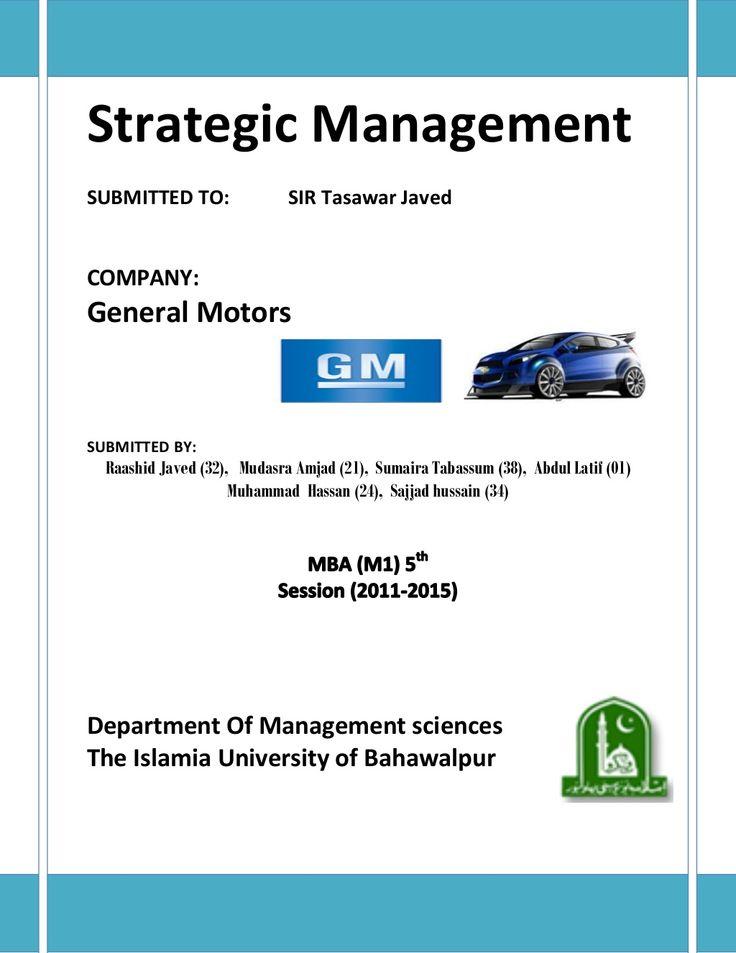 General Motor Strategic Management Analysis by Rashid Javed via slideshare
