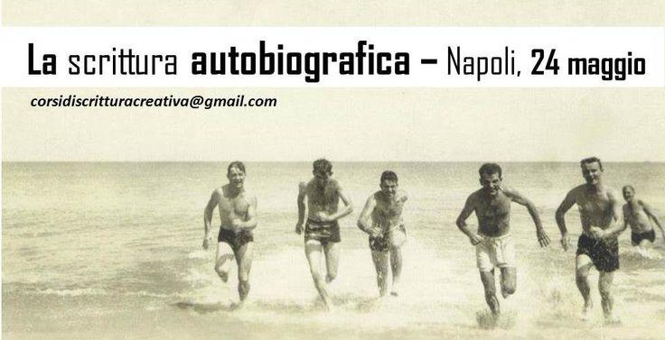 Napoli - La scrittura autobiografica