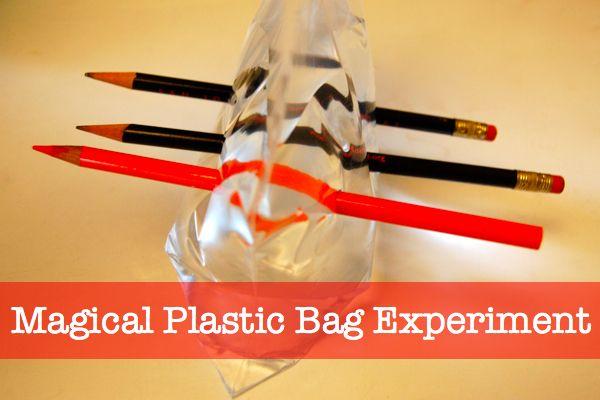 Magical Plastic Bag Experiment