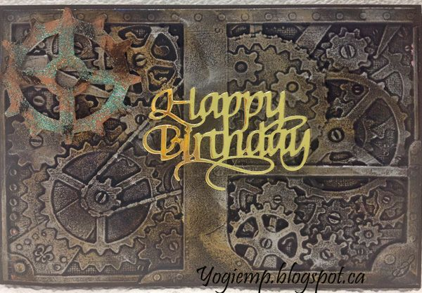 """Misc Challenges Cards """"MC July/17 - Easel Embossed Gears - ECD Happy Birthday Small - I Dwell In Possibility"""" card"""