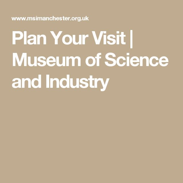 Plan Your Visit | Museum of Science and Industry