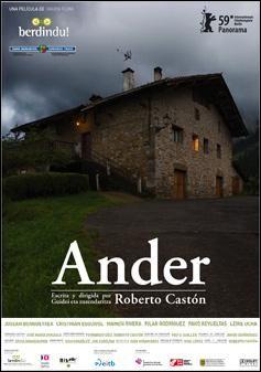 DVD CINE 2396 - Ander (2009) España. Dir.: Roberto Castón. Drama. Vida rural. Sinopse: conta a historia dun baserritarra que se namora, para a súa propia sorpresa, dun inmigrante peruano que empeza a traballar no caserío familiar.
