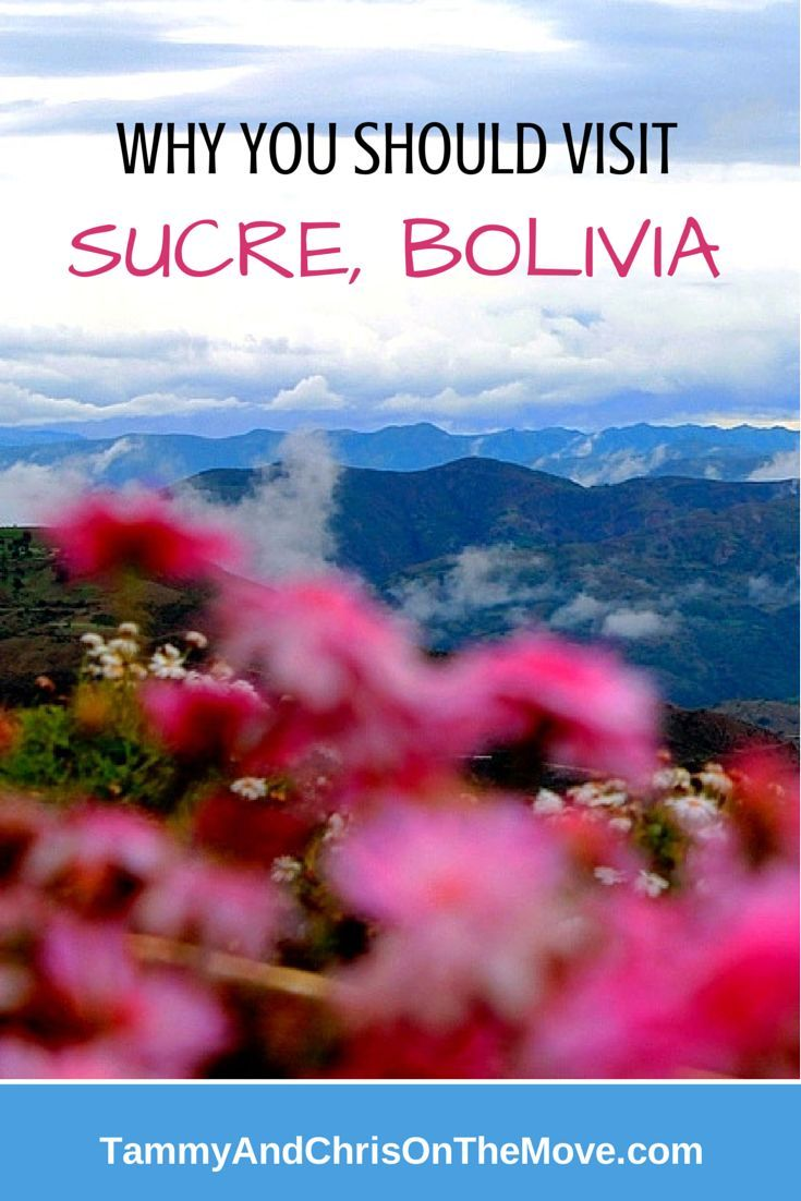 Sucre is a stunning colonial city in Bolivia, surrounded by beautiful mountains to explore. #Bolivia #travel #Sucre  For more stories like this visit: www.tammyandchrisonthemove.com