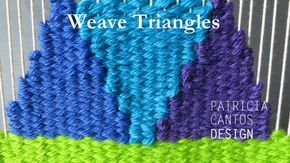 Weaving triangles - Weaving lessons for beginners