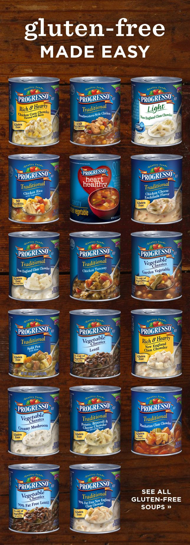 Progresso helps make eating gluten-free easy and delicious! Check out our variety of gluten-free soup flavors.