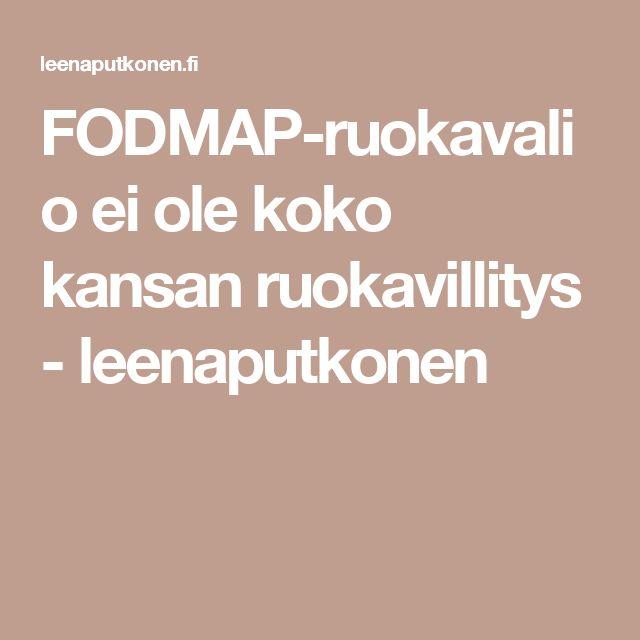 FODMAP-ruokavalio ei ole koko kansan ruokavillitys - leenaputkonen